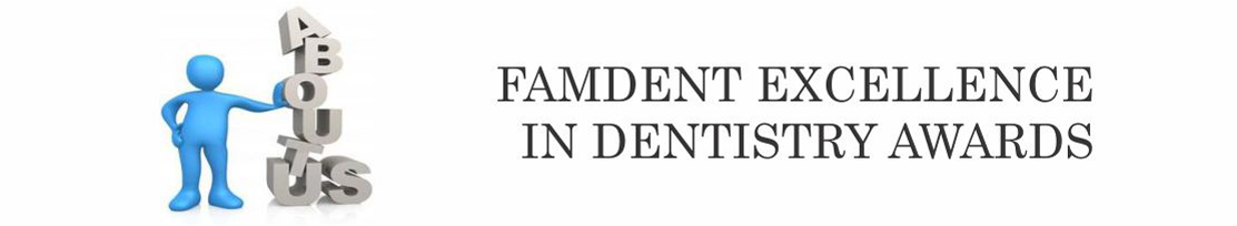 Famdent Excellence in Dentistry Awards India - Most Prestigious Indian Dental Awards - About Famdent Dentistry Awards India